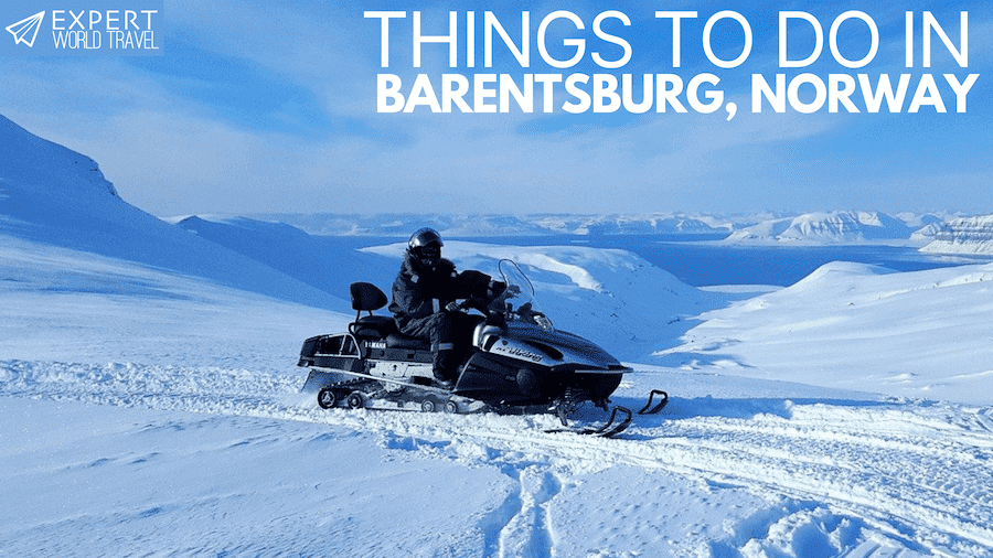 things to do in Barentsburg, Norway