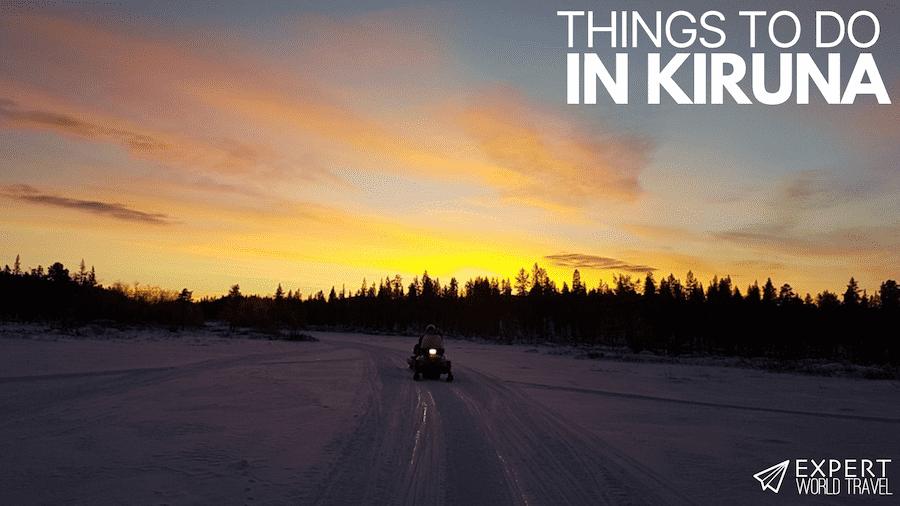 things to do in Kiruna