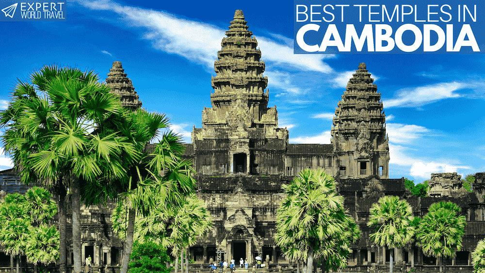 best temples in cambodia