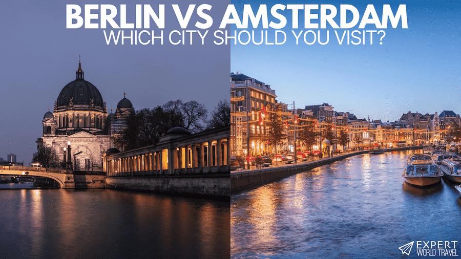 berlin vs amsterdam