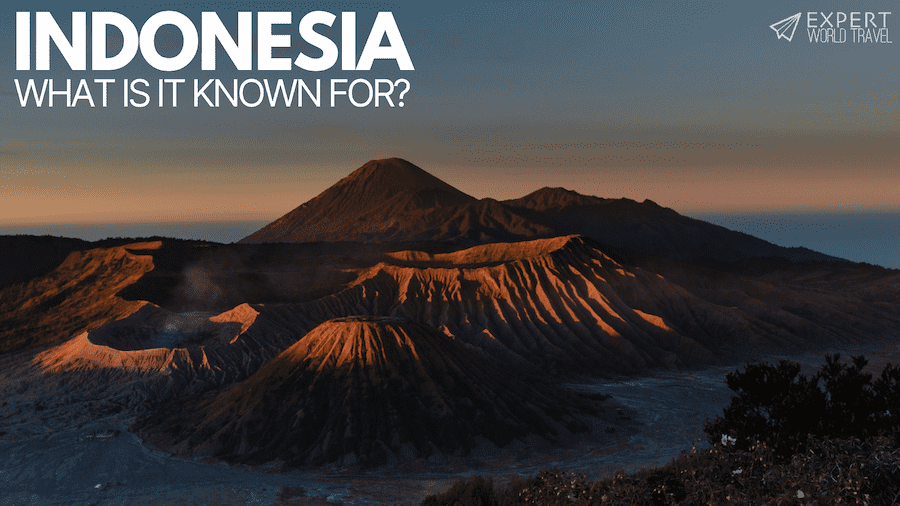 what is Indonesia known for